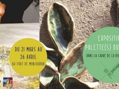 Palette(s) du jardin - Biennale ISCID - Galerie du Fort Montauban