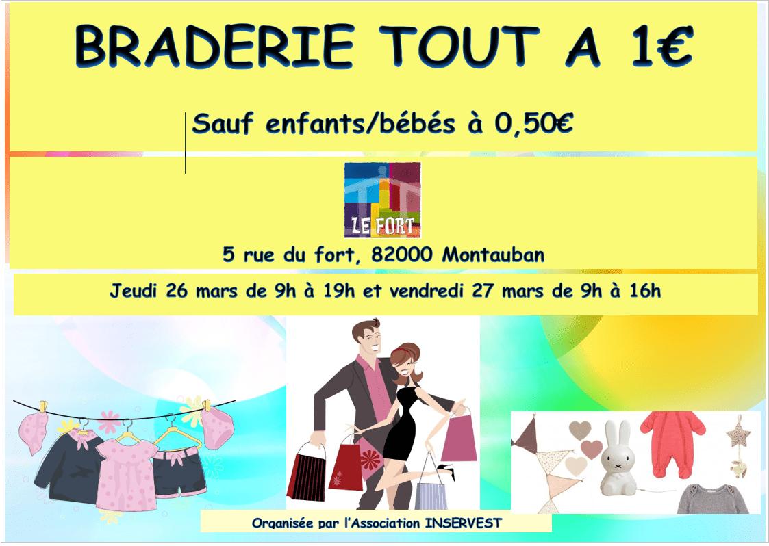 BRADERIE INSERVEST MONTAUBAN LE FORT 1€